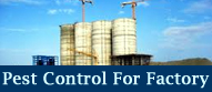 Pest Control For Factory